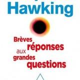 Brêves réponses aux grandes questions: une belle lecture !