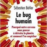 Lecture d'été: le Bug Humain !