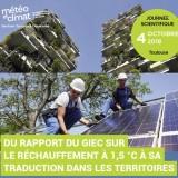 """4 Oct 2019: """"Du rapport du GIEC sur le réchauffement à 1,5 °C à sa traduction dans les territoires"""""""